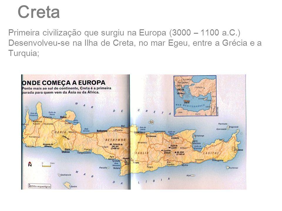 Creta Primeira civilização que surgiu na Europa (3000 – 1100 a.C.)