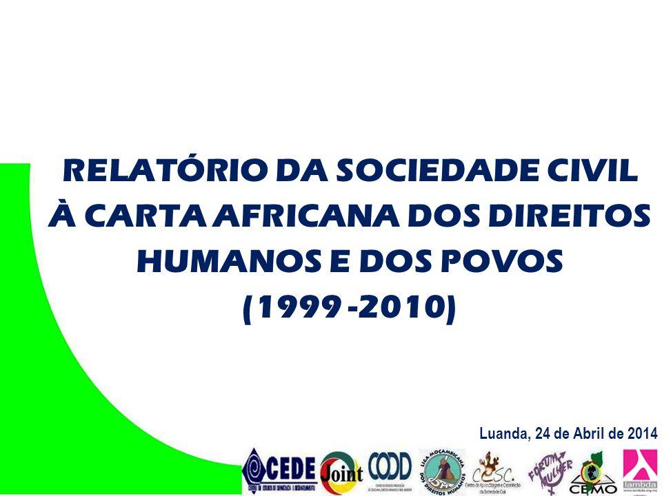 RELATÓRIO DA SOCIEDADE CIVIL À CARTA AFRICANA DOS DIREITOS HUMANOS E DOS POVOS