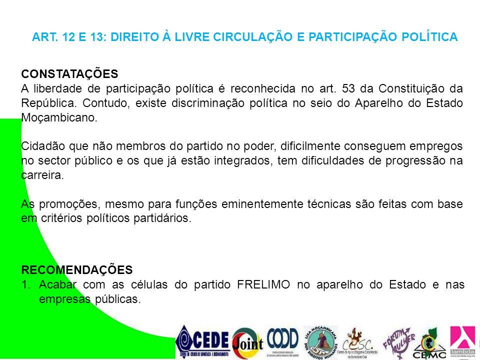 ART. 12 E 13: DIREITO À LIVRE CIRCULAÇÃO E PARTICIPAÇÃO POLÍTICA