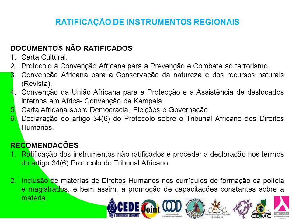 RATIFICAÇÃO DE INSTRUMENTOS REGIONAIS