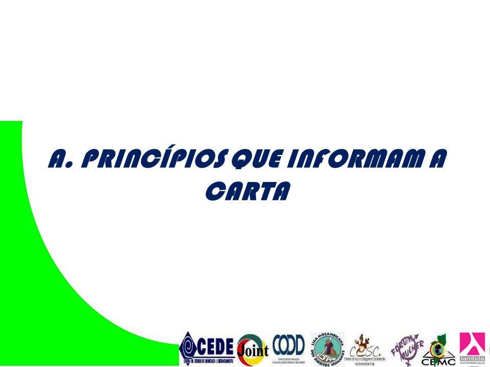 A. PRINCÍPIOS QUE INFORMAM A CARTA