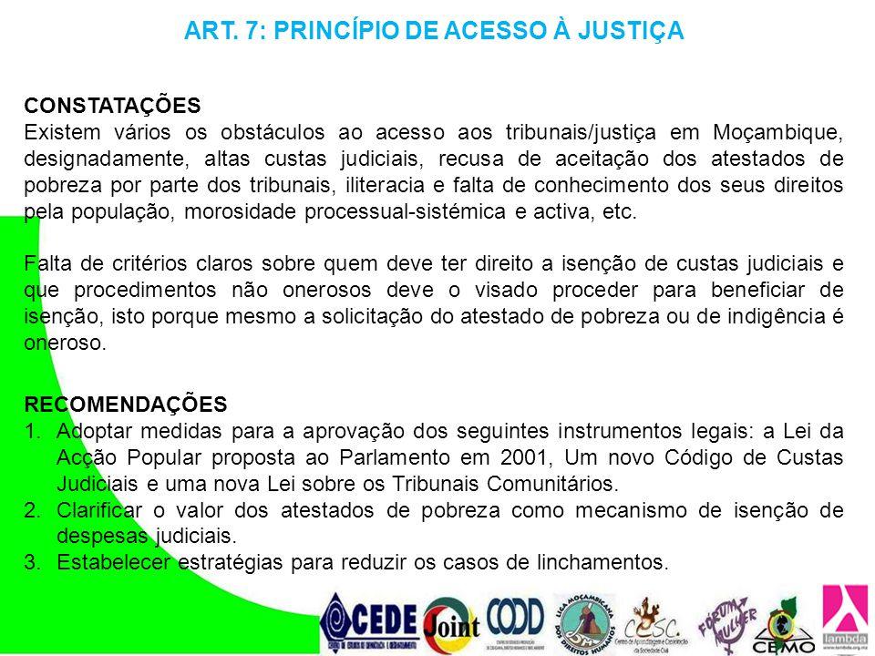 ART. 7: PRINCÍPIO DE ACESSO À JUSTIÇA