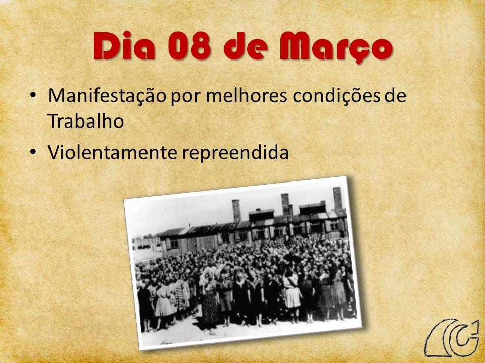 Dia 08 de Março Manifestação por melhores condições de Trabalho