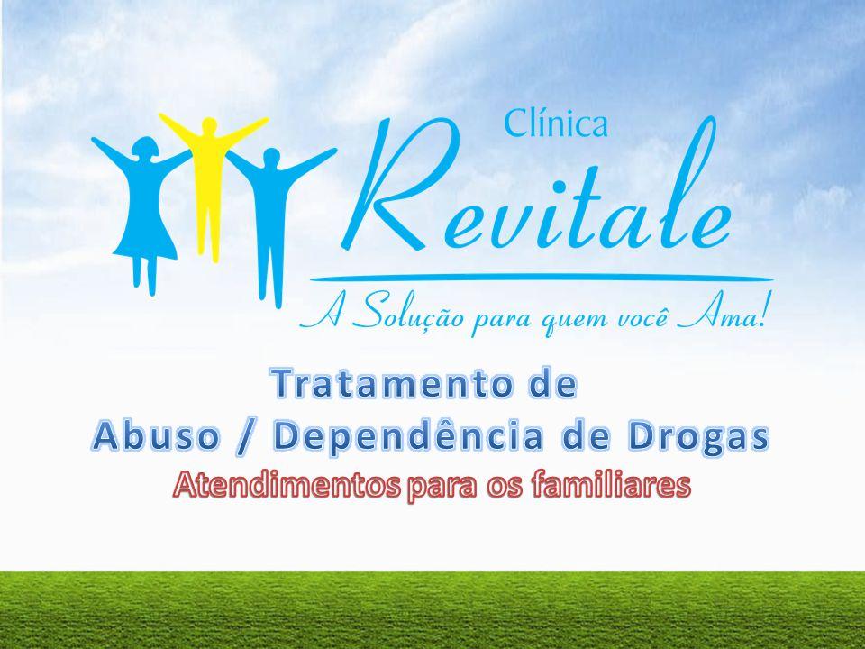 Abuso / Dependência de Drogas Atendimentos para os familiares