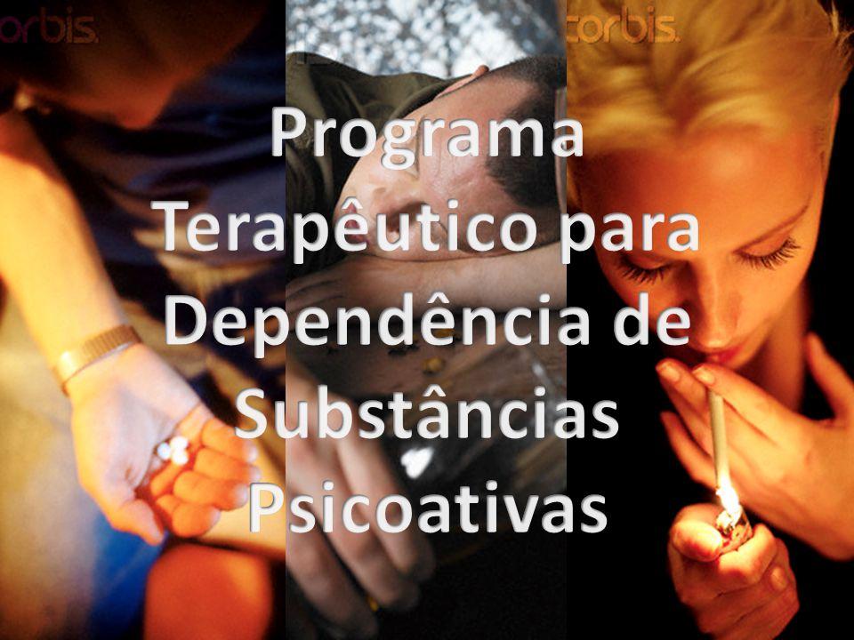 Programa Terapêutico para Dependência de Substâncias Psicoativas