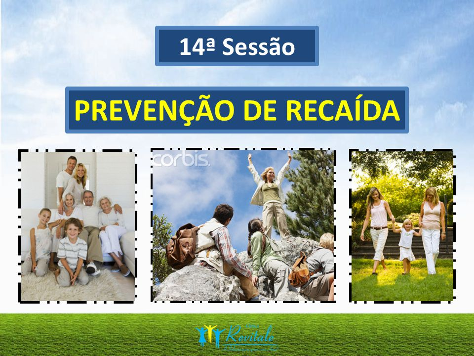 14ª Sessão PREVENÇÃO DE RECAÍDA