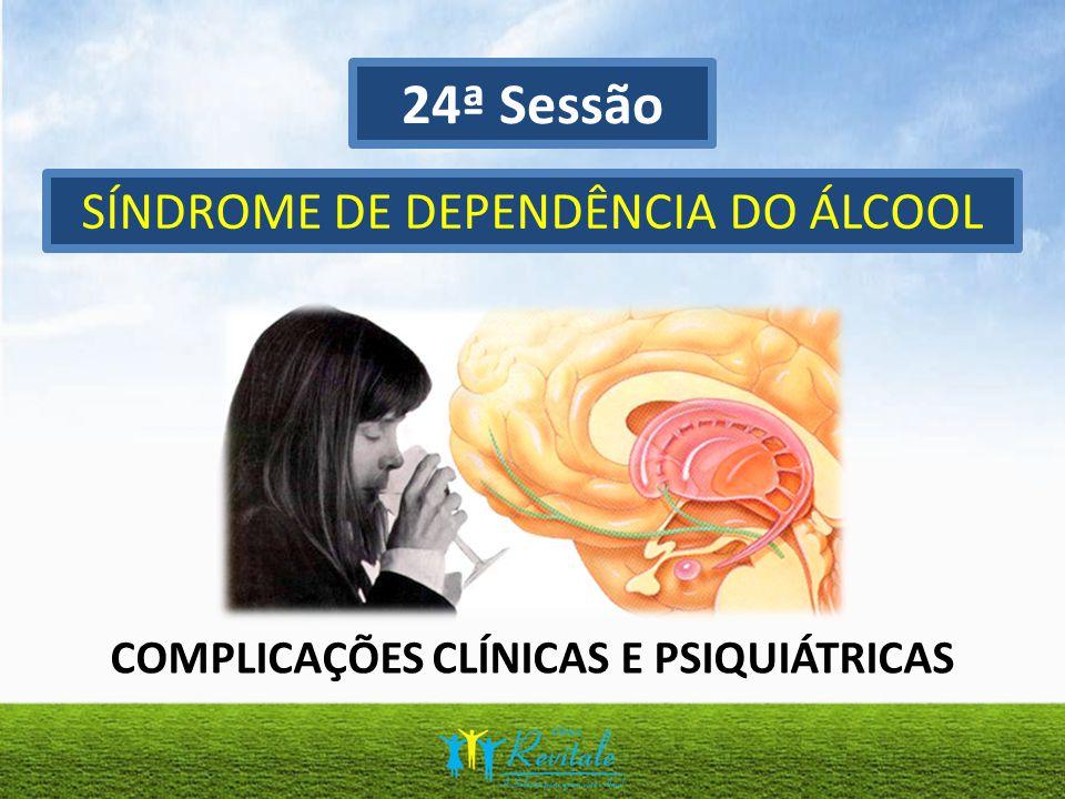 COMPLICAÇÕES CLÍNICAS E PSIQUIÁTRICAS