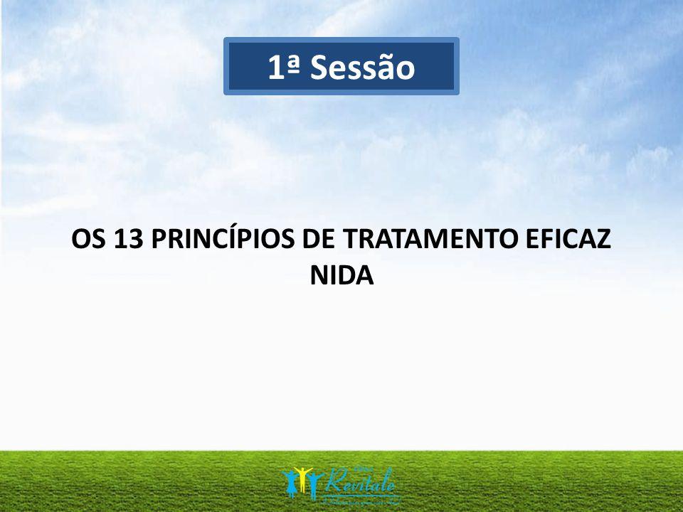 OS 13 PRINCÍPIOS DE TRATAMENTO EFICAZ NIDA