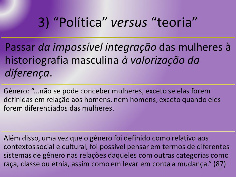 3) Política versus teoria