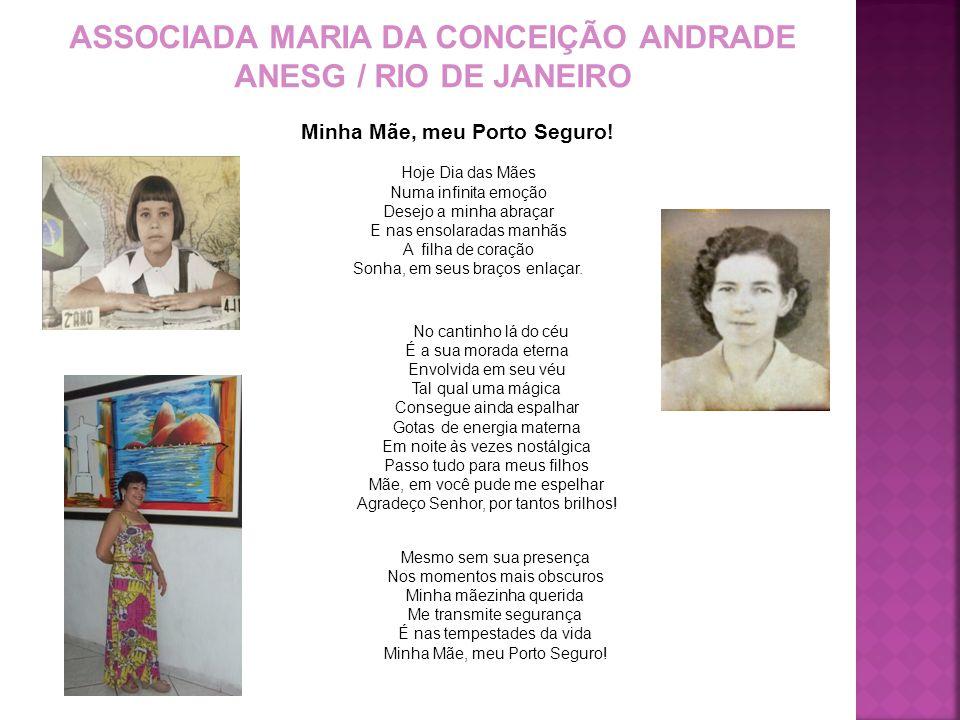 ASSOCIADA MARIA DA CONCEIÇÃO ANDRADE Minha Mãe, meu Porto Seguro!