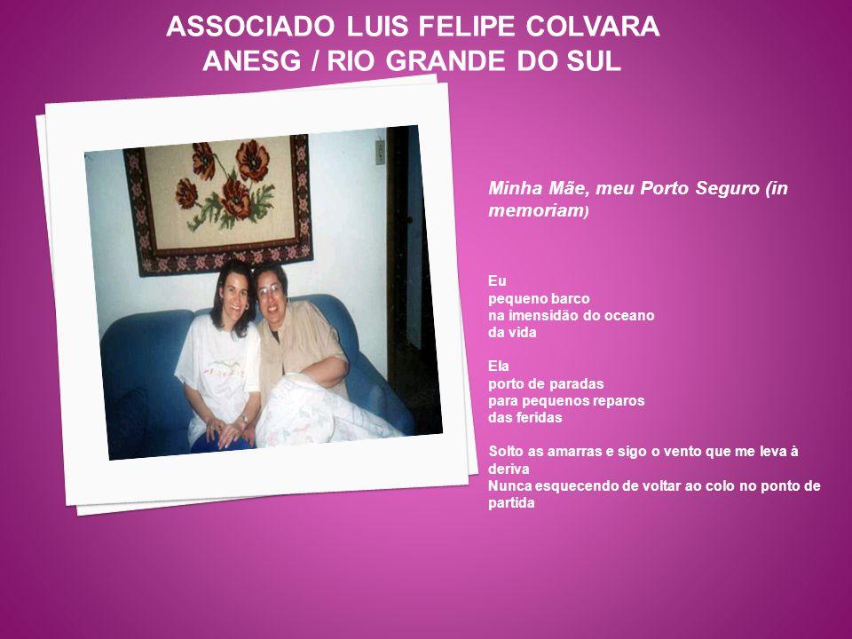 ASSOCIADO LUIS FELIPE COLVARA ANESG / RIO GRANDE DO SUL