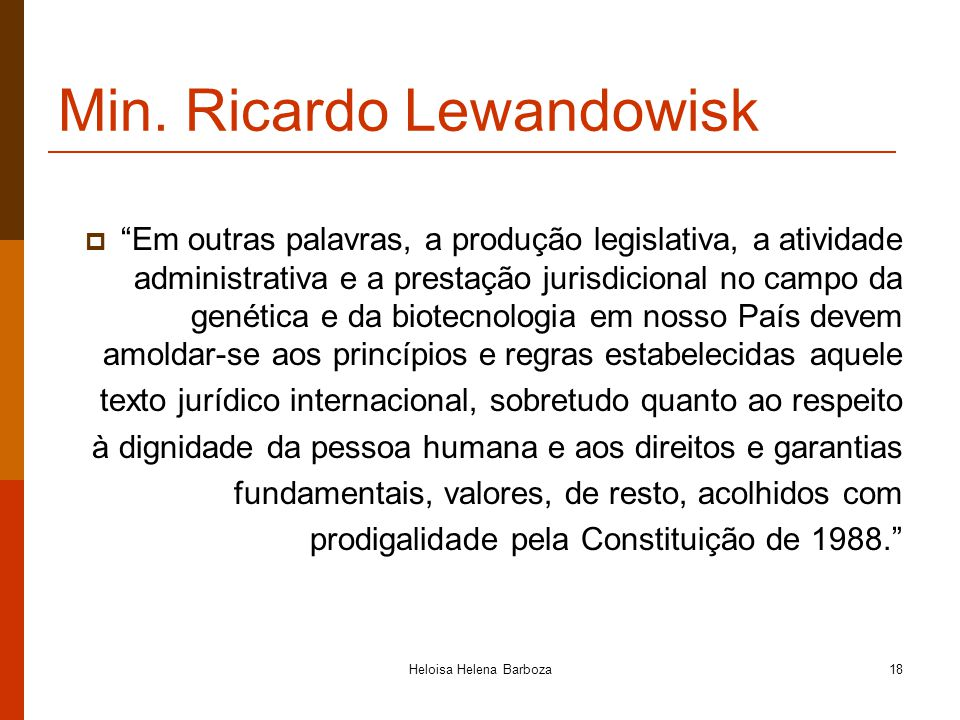 Min. Ricardo Lewandowisk