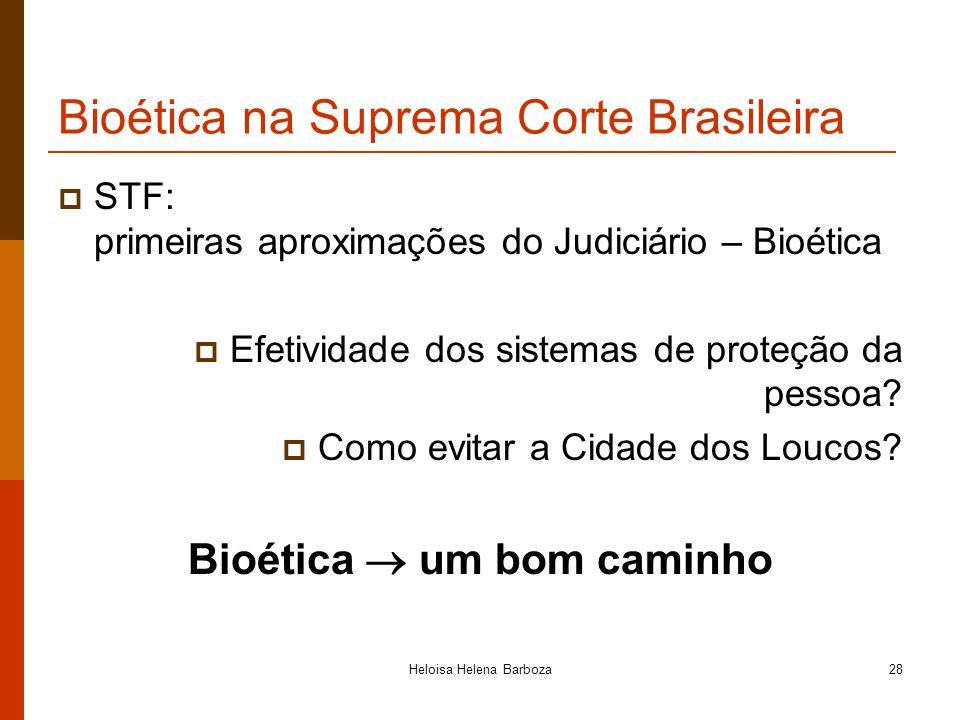 Bioética na Suprema Corte Brasileira