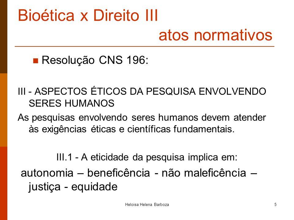 Bioética x Direito III atos normativos