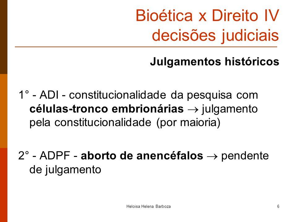 Bioética x Direito IV decisões judiciais