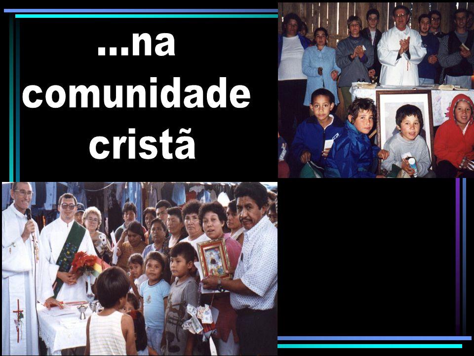 ...na comunidade cristã