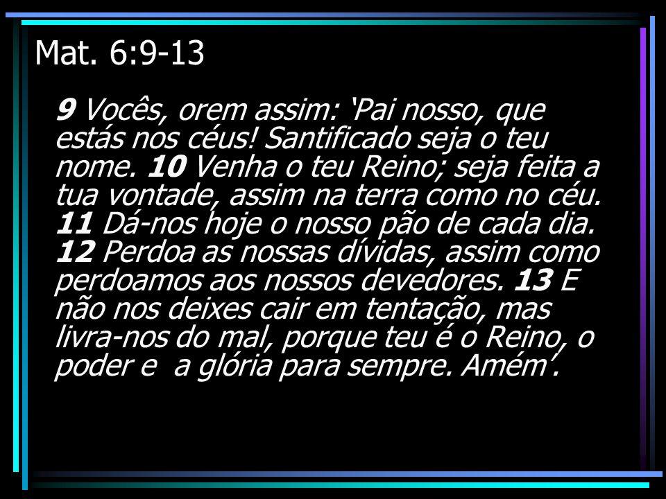 Mat. 6:9-13