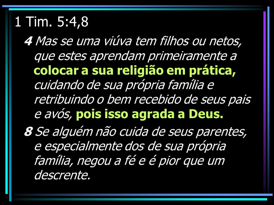 1 Tim. 5:4,8