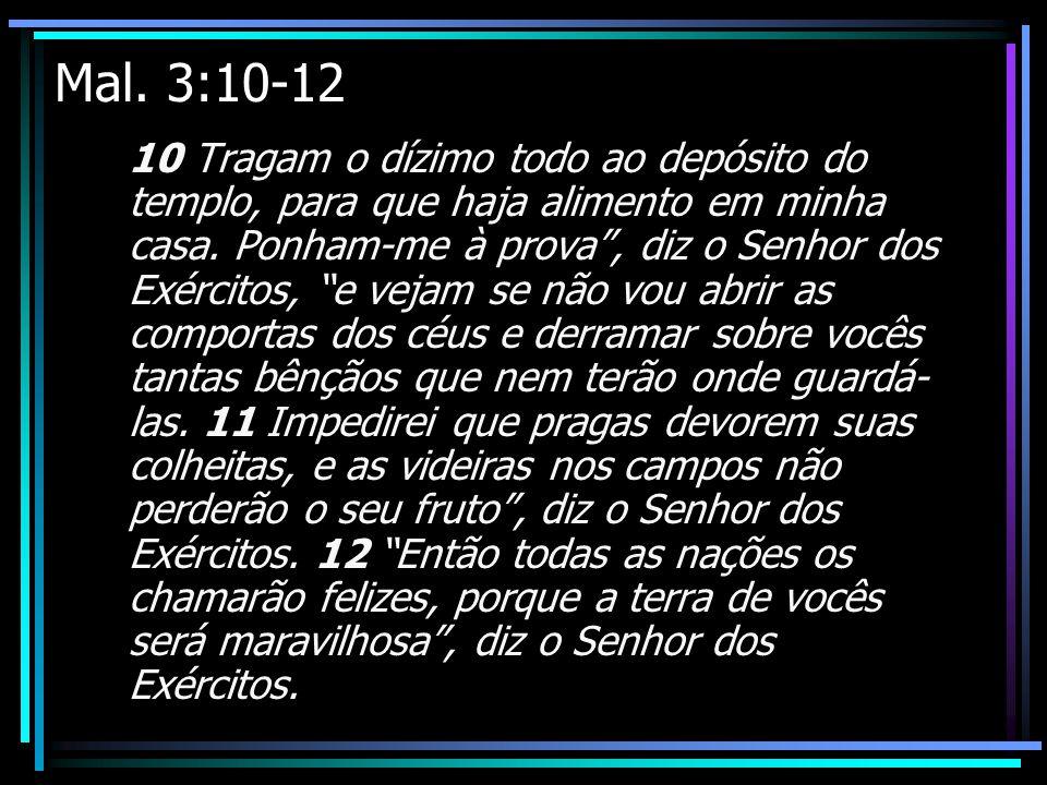 Mal. 3:10-12