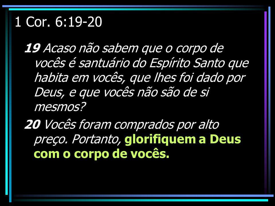 1 Cor. 6:19-20