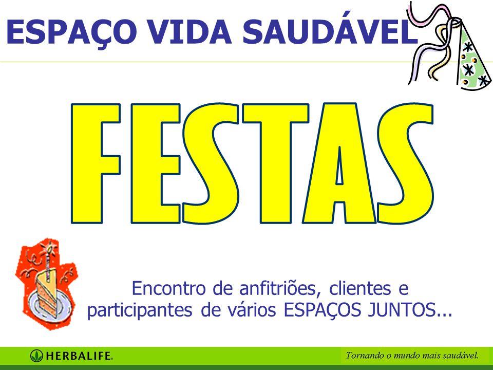 ESPAÇO VIDA SAUDÁVEL FESTAS