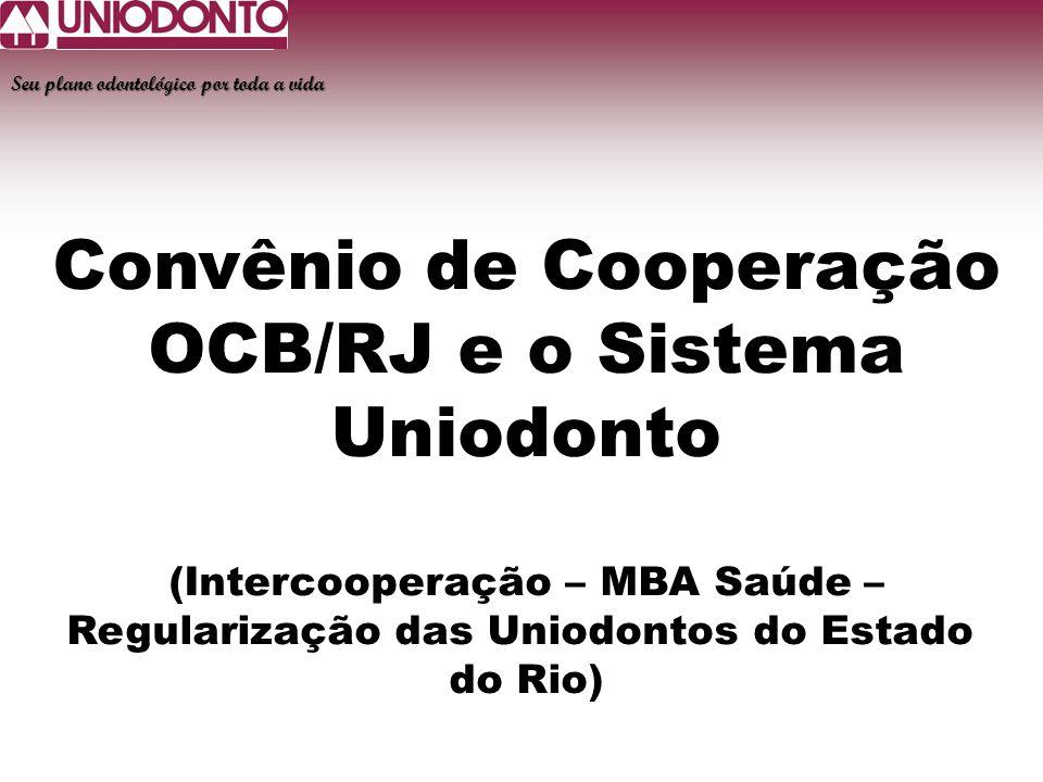 Convênio de Cooperação OCB/RJ e o Sistema Uniodonto