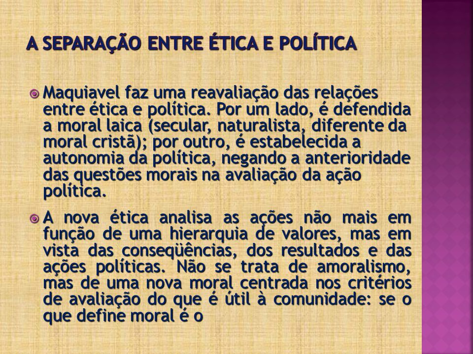 A separação entre ética e política