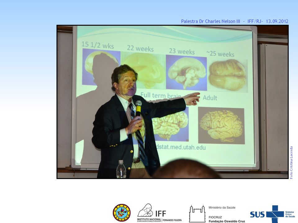 Palestra Dr Charles Nelson III - IFF/RJ- 13.09.2012
