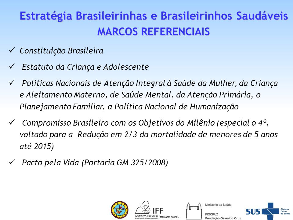 Estratégia Brasileirinhas e Brasileirinhos Saudáveis
