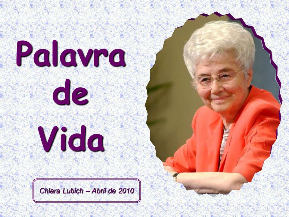 Chiara Lubich – Abril de 2010