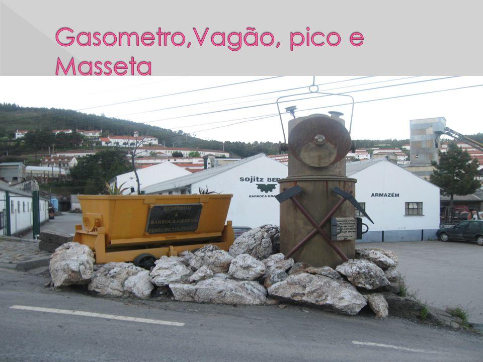 Gasometro,Vagão, pico e Masseta