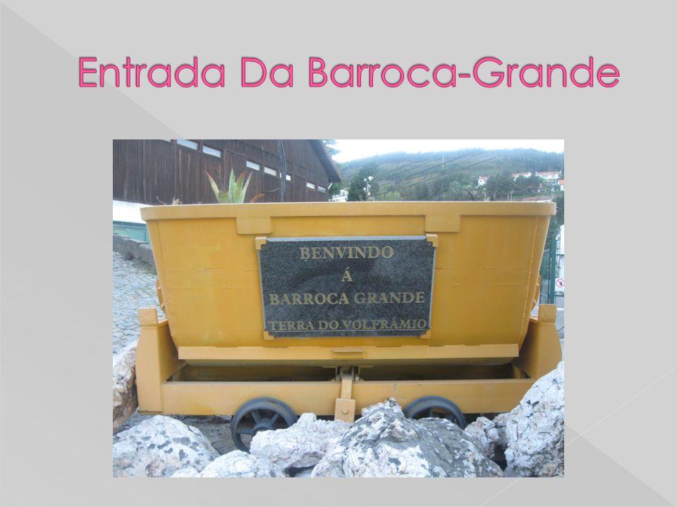 Entrada Da Barroca-Grande