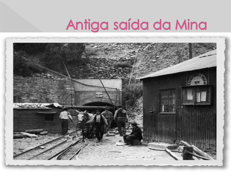 Antiga saída da Mina