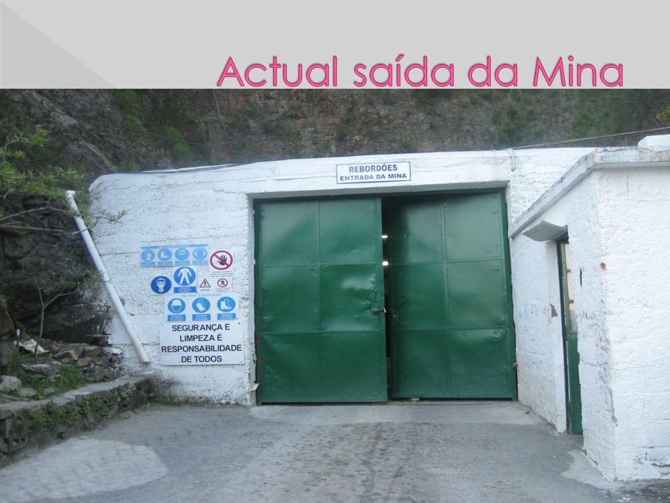Actual saída da Mina