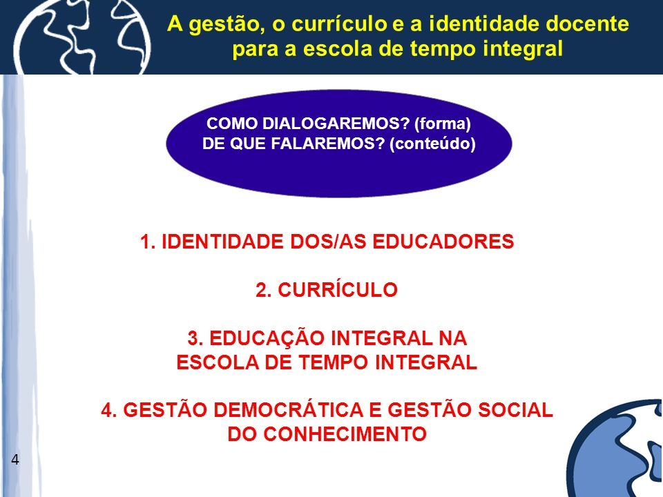 A gestão, o currículo e a identidade docente para a escola de tempo integral