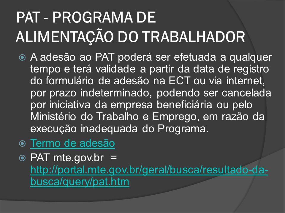 PAT - PROGRAMA DE ALIMENTAÇÃO DO TRABALHADOR