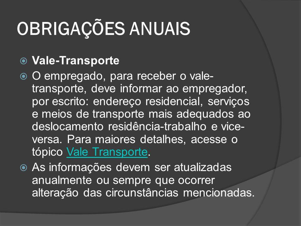 OBRIGAÇÕES ANUAIS Vale-Transporte