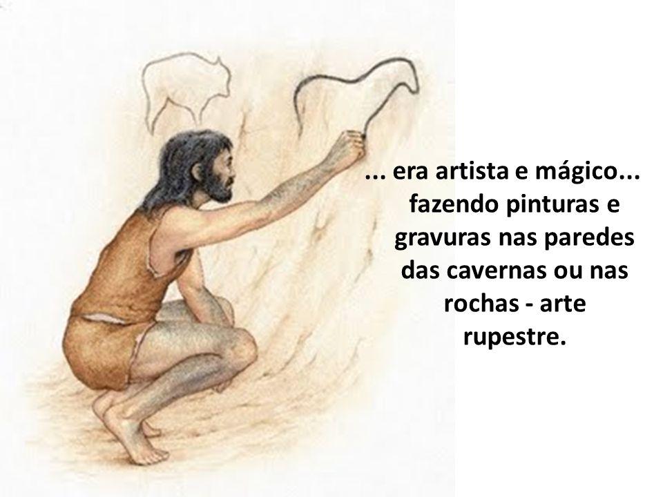 ... era artista e mágico...