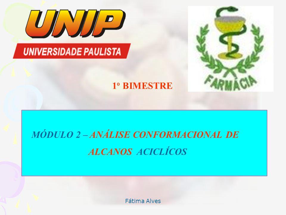 MÓDULO 2 – ANÁLISE CONFORMACIONAL DE ALCANOS ACICLÍCOS