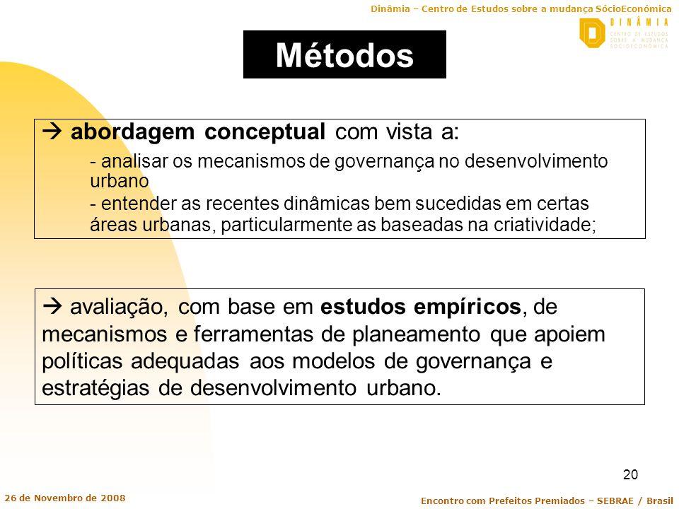 Métodos  abordagem conceptual com vista a: