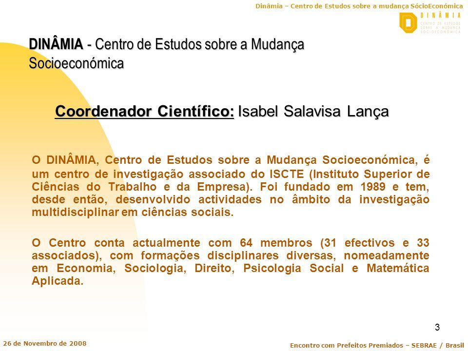 Coordenador Científico: Isabel Salavisa Lança