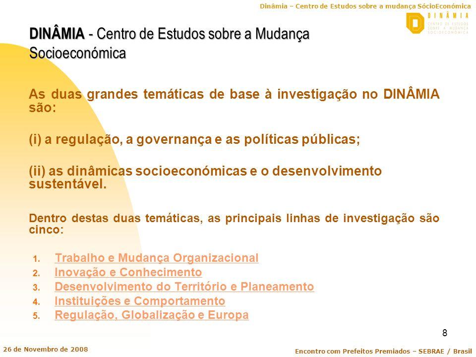 DINÂMIA - Centro de Estudos sobre a Mudança Socioeconómica