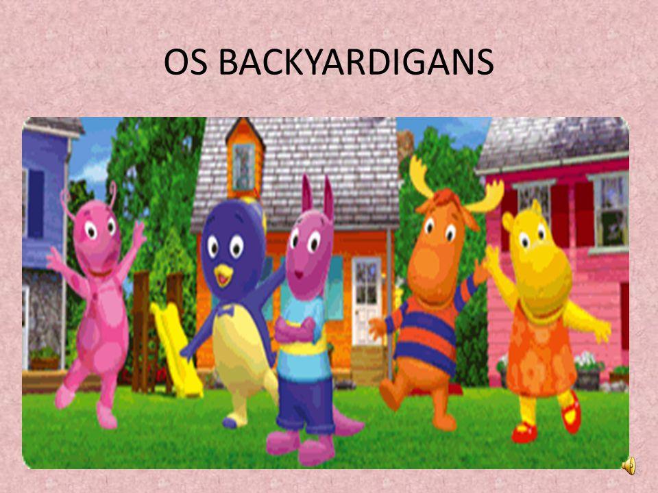 OS BACKYARDIGANS