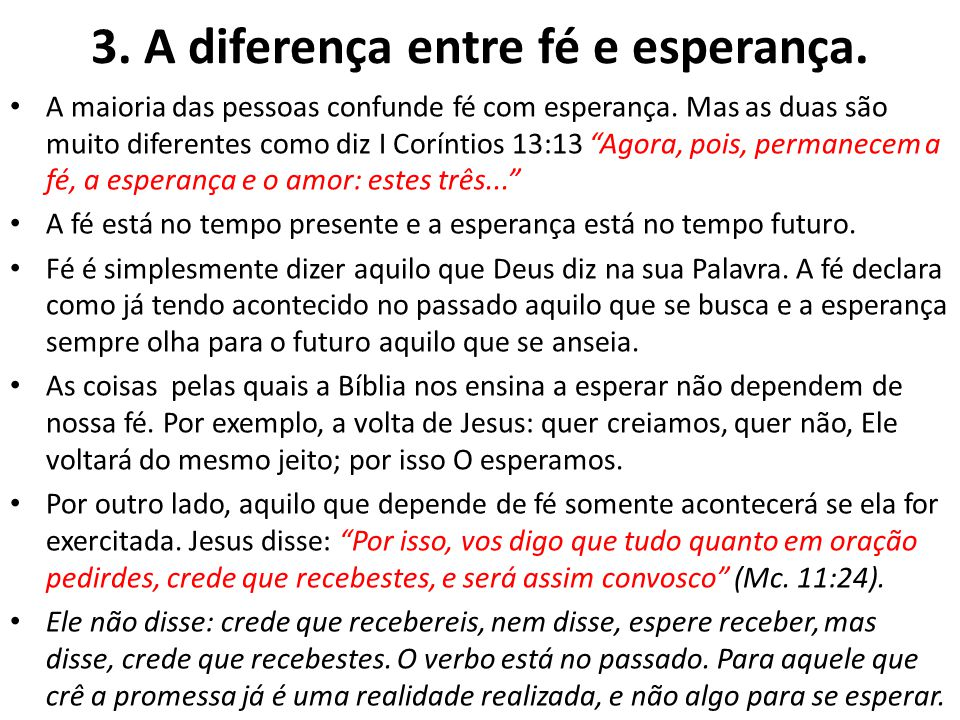 3. A diferença entre fé e esperança.