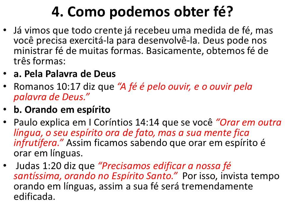 4. Como podemos obter fé