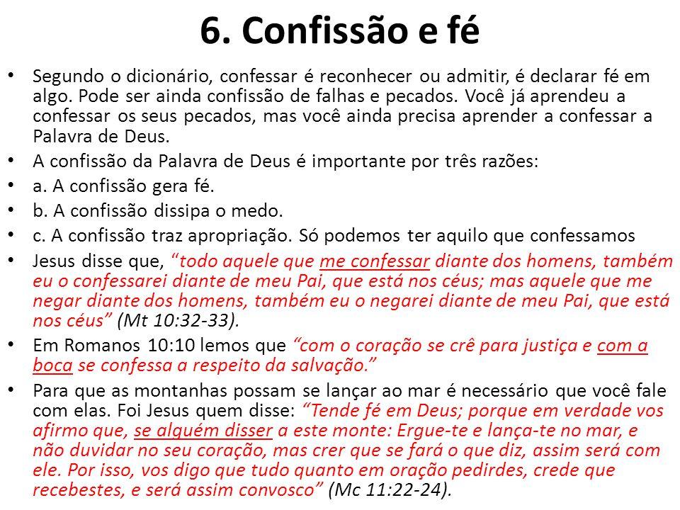 6. Confissão e fé