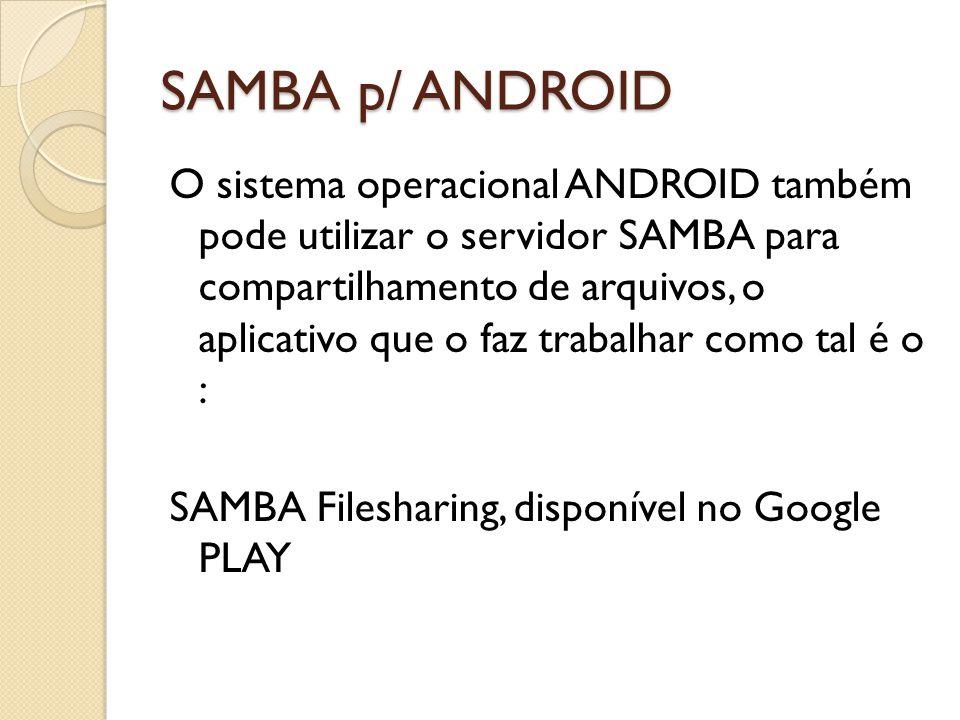 SAMBA p/ ANDROID