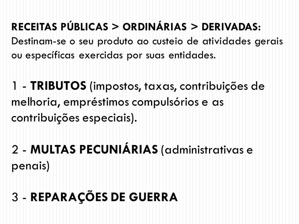 2 - MULTAS PECUNIÁRIAS (administrativas e penais)