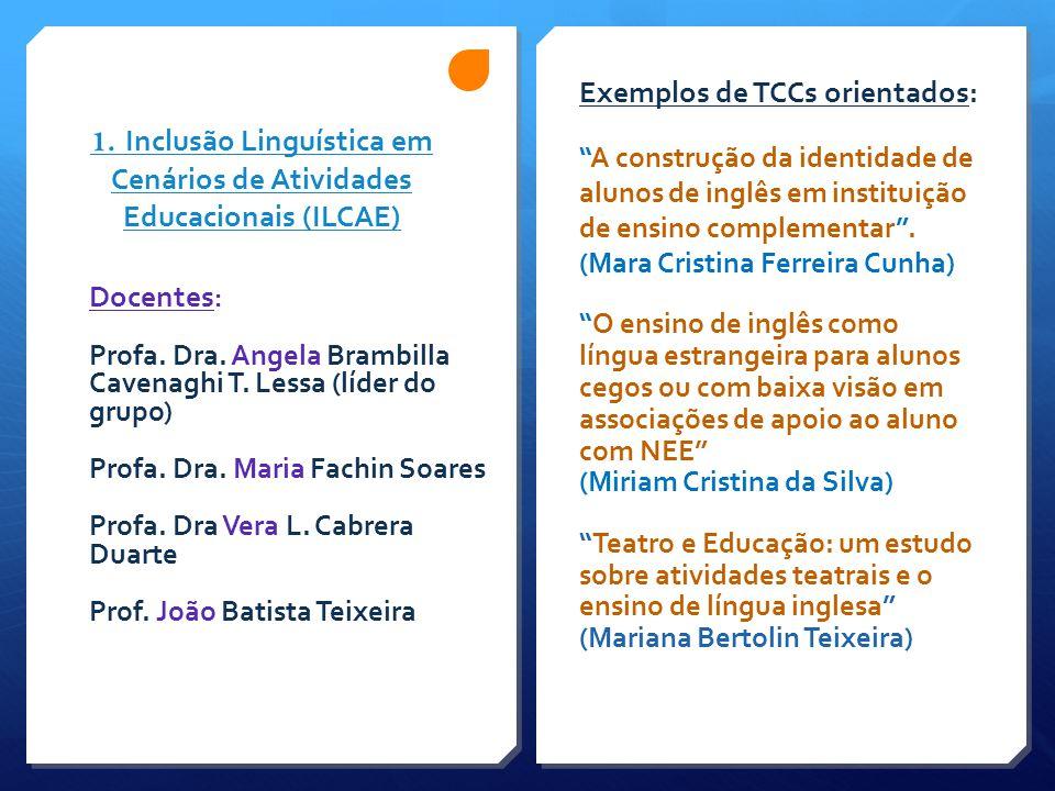 1. Inclusão Linguística em Cenários de Atividades Educacionais (ILCAE)