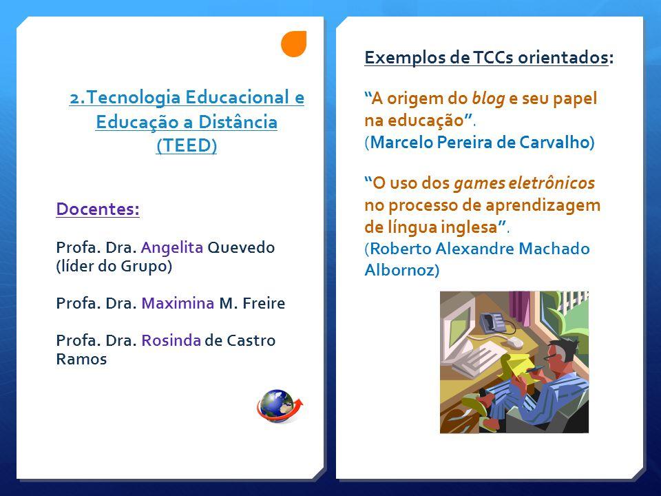 2.Tecnologia Educacional e Educação a Distância (TEED)